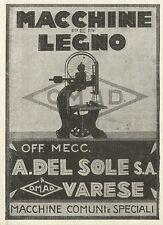 W3582 Macchine per legno A. DEL SOLE - Pubblicità 1930 - Advertising