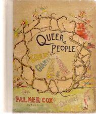 Palmer Cox. QUEER PEOPLE SUCH AS GOBLINS, GIANTS, MERRY-MEN. c1988