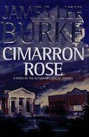 Cimarron Rose by James Lee Burke