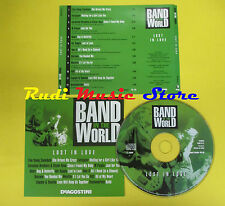 CD BAND IN THE WORLD LOST IN LOVE compilation 2005 FOREIGNER HEART ABC (C2)
