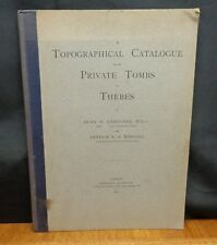 A TOPOGRAPHICAL CATALOGUE OF THE PRIVATE TOMBS OF THEBES By Gardiner & Weigall