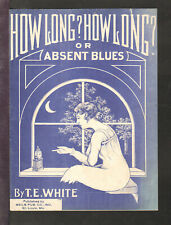 HOW LONG HOW LONG Absent Blues 1920 St Louis MO Pretty Girl Vintage Sheet Music