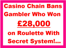Daily Mail ROULETTE SYSTEM | ((Casino Chain Bans Gambler who made £28,000!))