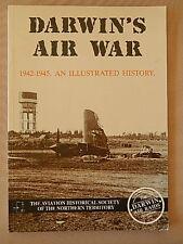 DARWINS' AIR WAR 1942-1945 AN ILLUSTRATED HISTORY