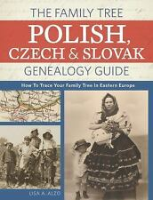 The Family Tree Polish, Czech and Slovak Genealogy Guide : How to Trace Your...