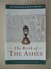 """""""The Birth of the Ashes"""" by Christopher Hilton in Paperback - NEW"""