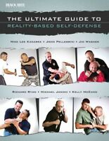 Ultimate Guide to Reality-Based Self-Defense, Paperback by Black Belt Magazin...