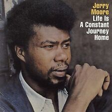 Moore, Jerry : Life Is a Constant Journey Hom CD