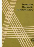 Gitarrennoten,Französische Gitarremusik des 19.Jahrhunderts,herausg. v. G. Ochs