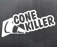 CONE KILLER vinyl sticker funny car van lorry windscreen decal window JDM DUB