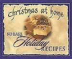 No-Bake Holiday Recipes (Christmas at Home (Barbour)) ( Robertson, Amy Jo ) Used