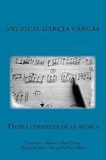 Teoria Completa de la Musica by Patricia Garcia Vargas and Alvaro Ruiz Diaz...