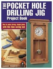 The Pocket Hole Drilling Jig Projec