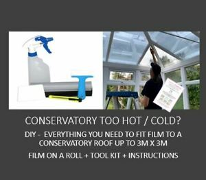 Conservatory Too Hot/Cold - DIY Kit - Everything You Need To Tint A 3m x 3m Roof