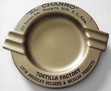 Old Ashtray EL CHARRO MEXICAN FACTORY Kansas City KS