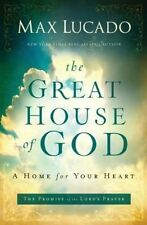 The Great House of God by Max Lucado (Paperback, 2012)
