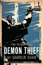 The Demonata #2: Demon Thief: Book 2 in The Demonata series by Darren Shan
