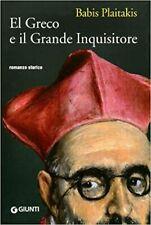 (1249) El Greco e il Grande Inquisitore - B. Plaitakis - Giunti