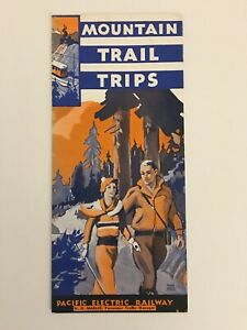 PACIFIC ELECTRIC RAILWAY,INTERURBAN,VINTAGE,MOUNTAIN TRAILS,BROCHURES,1930s,MAP