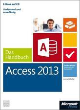 Microsoft Access 2013 - Das Handbuch von Lorenz Hölscher (2013, Gebundene Ausgabe)