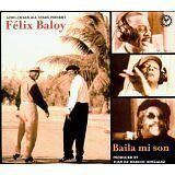 BALOY Félix - Baila mi son - CD Album