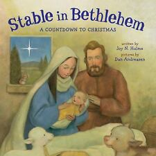 Stable in Bethlehem: A Countdown to Christmas by Hulme, Joy N. , Board book