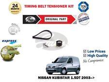 FOR NISSAN KUBISTAR 1.5DT + VAN 2003--> NEW GATES TIMING CAM BELT TENSIONER KIT