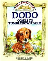 Dodo Comes to Tumbledown Farm,Dick King-Smith