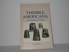 Thimble Americana and Contemporary Collectibles Myrtle Lundquist 1981