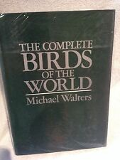 The Complete Birds of the World Michael Walters 1980 2nd Impression