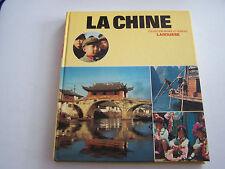 COLLECTION MONDE ET VOYAGES . LA CHINE .TRES BEAU LIVRE . 160 PAGES .  BON ETAT.