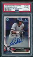 PSA 10 ESTEVAN FLORIAL AUTO 2018 Bowman Chrome Autograph Rookie Card RC GEM MINT