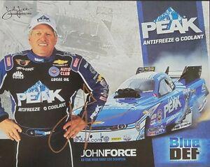 2015 Signed John Force NHRA Handout 8 x 10 Peak Blue Def 150+ Wins Fast Shipping