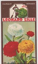 BON POINT PUBLICITAIRE LEONARD LILLE/ LYON GRAINES POTAGERES/L IMMORTELLE