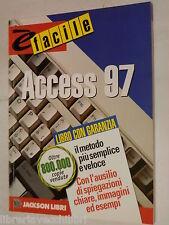 E FACILE ACCESS 97 Jeffry Byrne Jackson E facile 1932 2001 Informatica Scienze