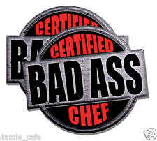 Chef Certified Bad Ass 2 PACK of stickers 4inch tall each funny decals