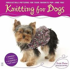 Knitting for Dogs: Irresistible Patterns for Your Favorite Pup -- And You! (Pape