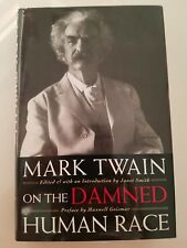 MARK TWAIN ON THE DAMNED HUMAN RACE HARDCOVER NOVEL 1994  UNREAD NEW