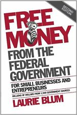Free Money from the Federal Government for Small B