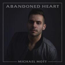 Michael Mott - Abandoned Heart [New CD]