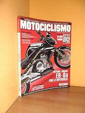 Motociclismo - n° 7 - Luglio 2005 - Kawasaki ER-6n / BMW HP2 / KTM 950 Supermoto