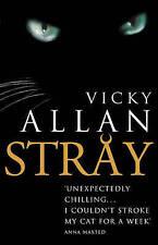 Stray, Vicky Allan, Very Good Book