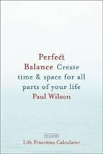 NEW - PERFECT BALANCE CREATE TIME & SPACE FOR ALL PARTS OF YOUR LIFE