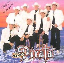 Banda Pirata : Hoy Que No Me Quieres CD