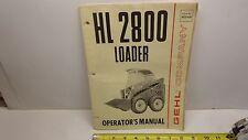 Gehl Skid Loader HL2800 Operator's Manual 902406 Original