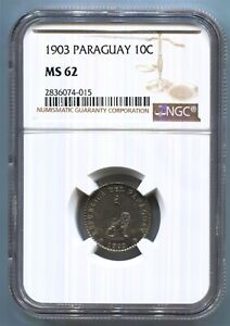 Paraguay - 1903 10c KM#10 in NGC MS 62