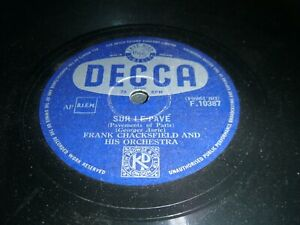 Sur Le Pave /  Lonely Nightingale Frank Chacksfield Decca 78 Rpm F10387