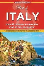 Best of Italy : Your #1 Itinerary Planner for What to See, Do, and Eat in...