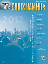 """""""2012 GREATEST CHRISTIAN HITS"""" PIANO/VOCAL/GUITAR MUSIC BOOK-BRAND NEW ON SALE!!"""