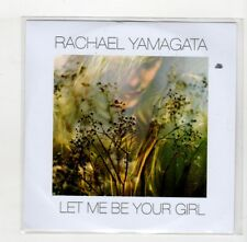 (IC384) Rachael Yamagata, Let Me Be Your Girl - 2017 DJ CD